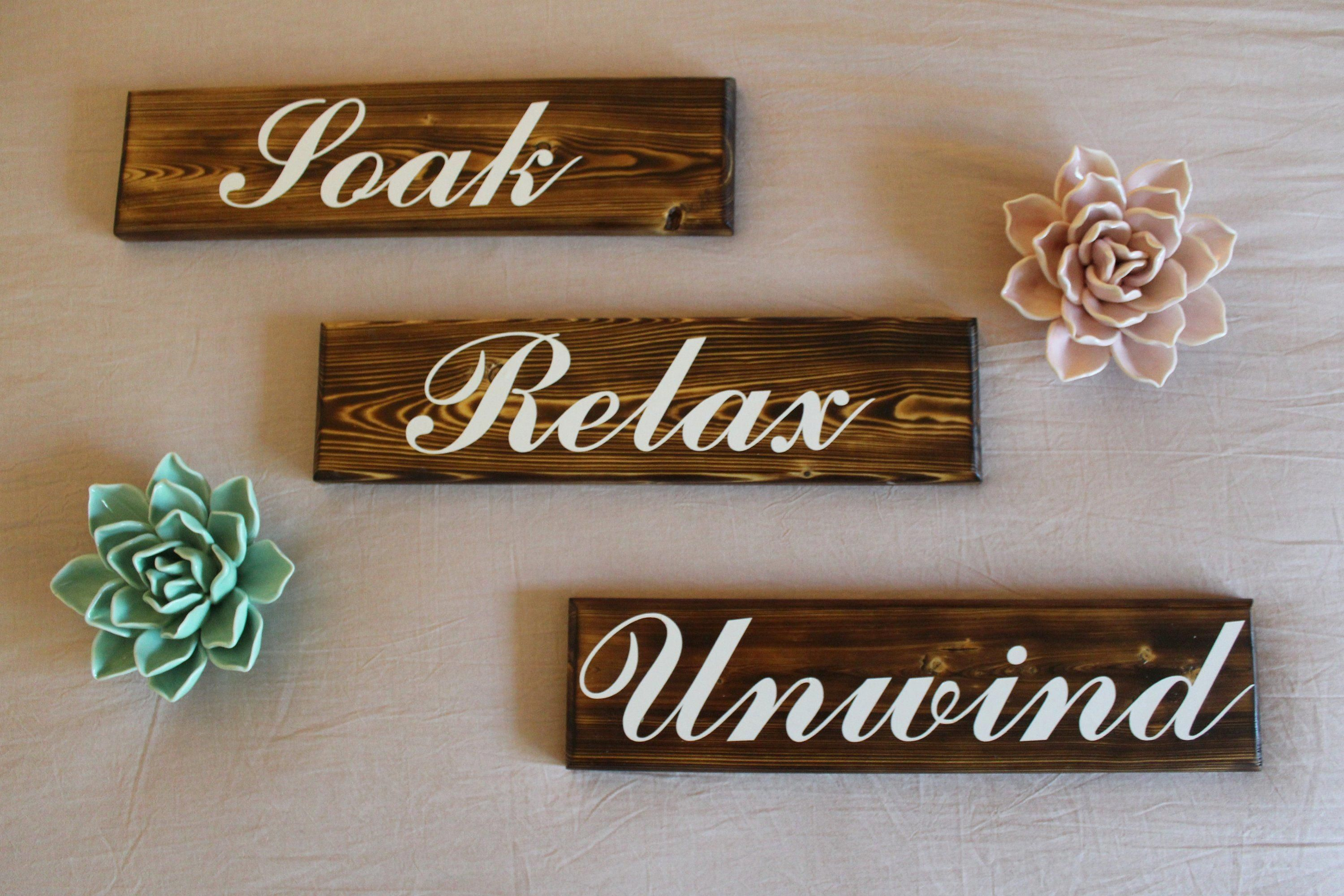 More fun with and wood burning techniques  These new signs are available now in our shop Our Soak Relax Unwind sign set is perfect for creating that feel to your bathroom...