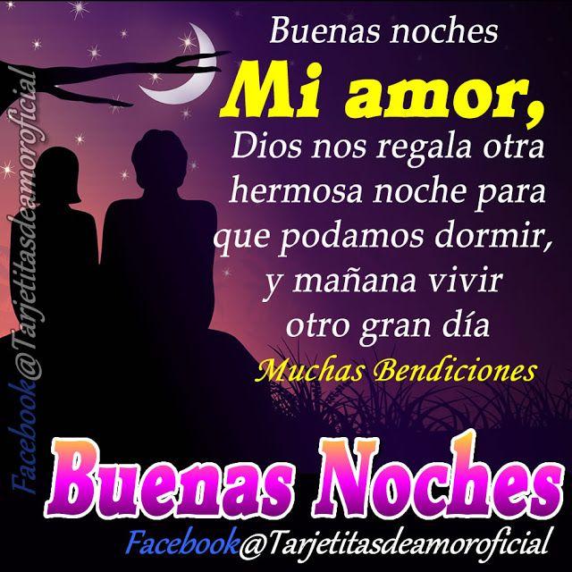 Buenas Noches Mi Amor Dios Bendiga Y Proteja Tu Sueno Ademas Te