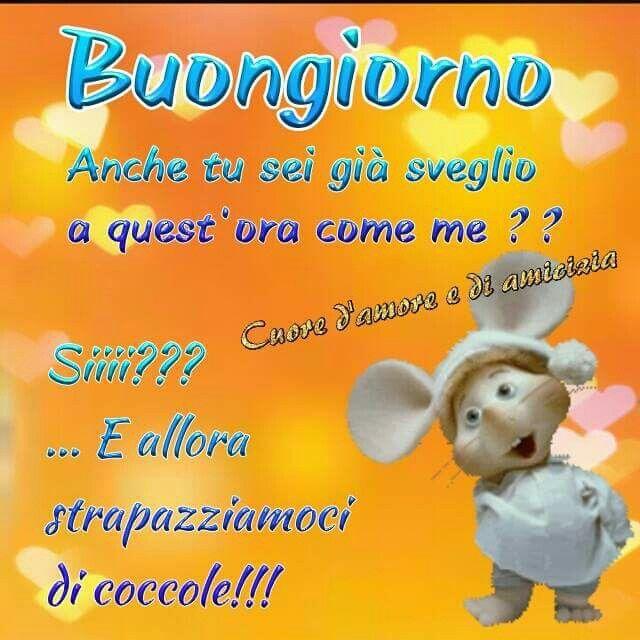 Pin di fanny su buongiorno pinterest buongiorno sms e for Buongiorno divertente sms
