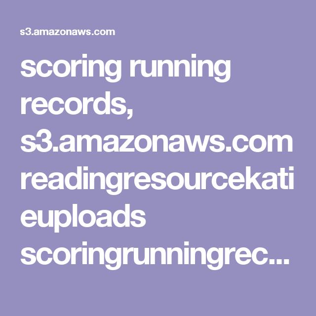 scoring running records, s3.amazonaws.com readingresourcekatieuploads scoringrunningrecord.pdf
