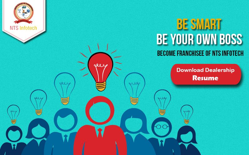 NTS Infotech offers you a chance to franchisee of