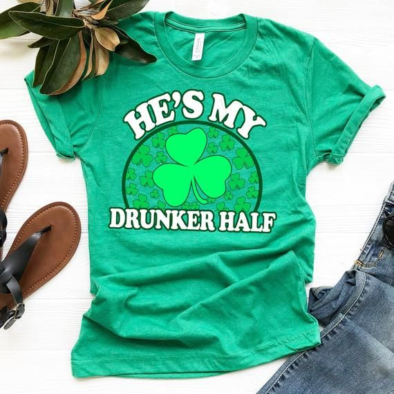 f23b278483 He's My Drunker Half Shirt / St Patricks Day Matching Shirts / Group Drinking  Shirts / His And Her Shirts / Couples St Patricks Day by TeeKittyKitty