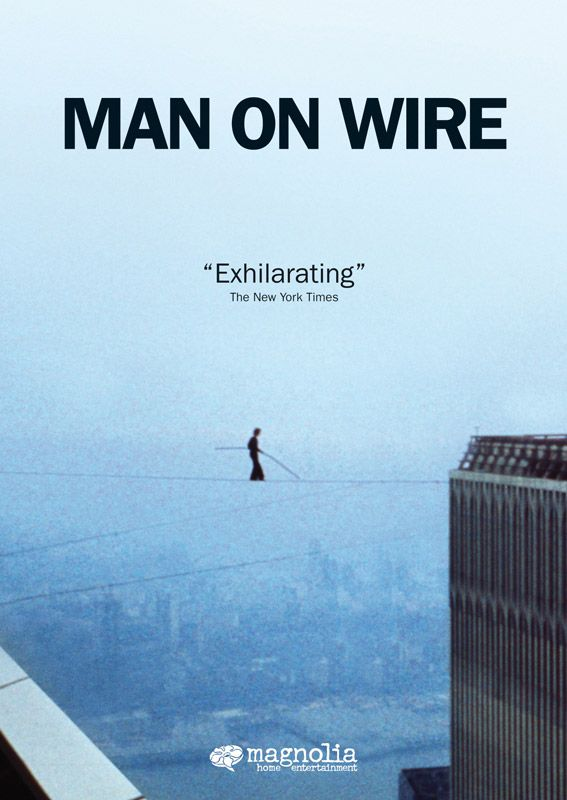 My favorite documentary. Philippe Petit is sure to inspire you if you haven't already seen this film.