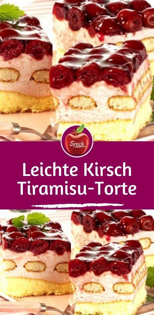 Leichte Kirsch-Tiramisu-Torte #kuchenideen