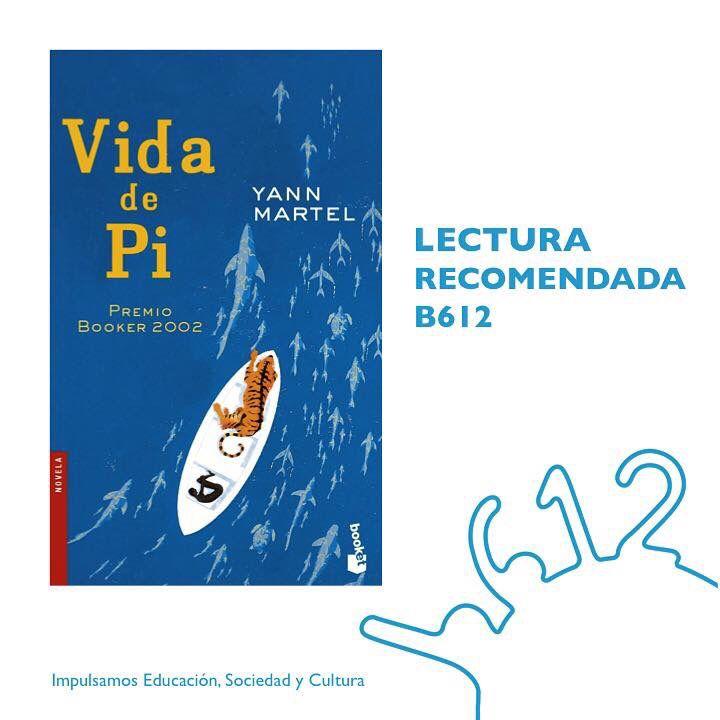 #LecturaRecomendadaB612 «Vida de Pi» de Yann Martel #Literatura #Novela #Lectura #LeeSiempre #ProyectosB612