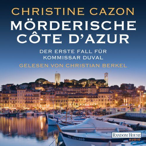 Mörderische Côte d'Azur (Kommissar Duval 1) von Christine Cazon, http://www.amazon.de/dp/B00IITG5SQ/ref=cm_sw_r_pi_dp_rJmgtb1TMZ9ER