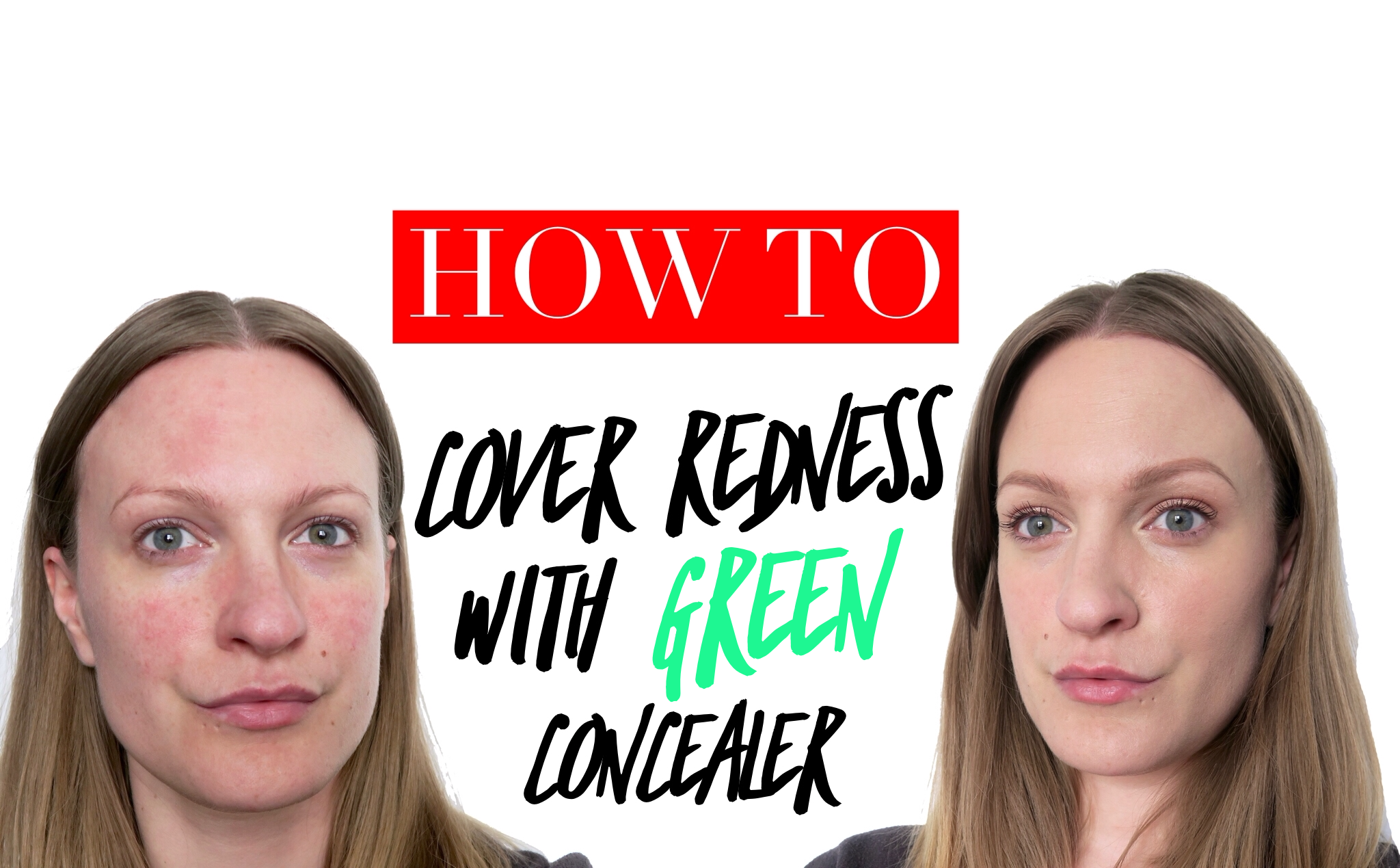 How To Cover Redness With Green Concealer Rosacea, Green