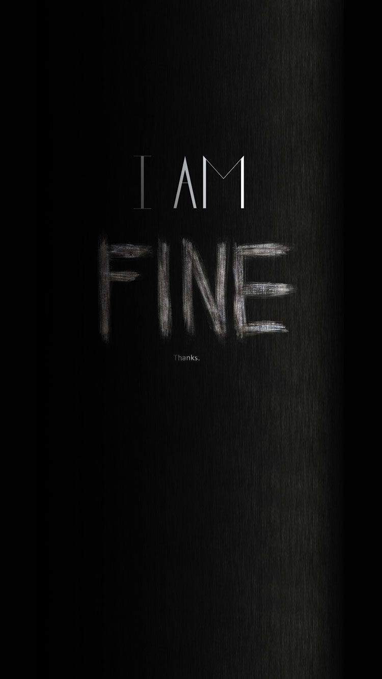 iPhone Wallpapers HD from availableideas.com, 60 Typography iPhone Wallpapers Download For Free I Am Fine Thanks Angry iPhone 6 Wallpaper