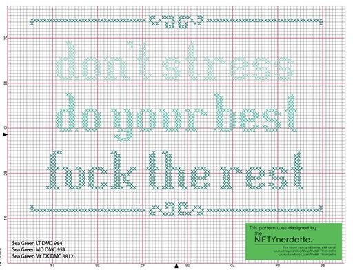 Don't Stress Do Your Best Fuck The Rest - Crosstitch Pattern by theNIFTYnerdette