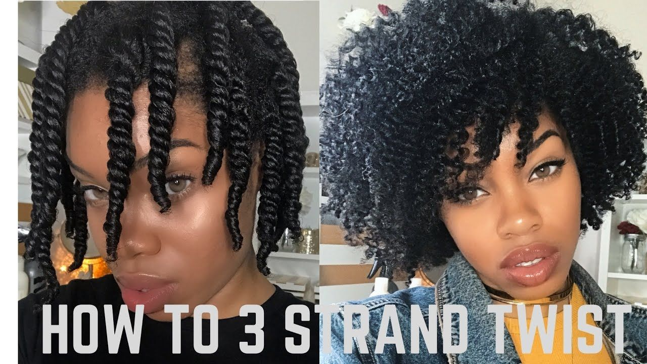 How To 3 Strand Twist Out Detailed Night Time Routine Video Natural Hair Twist Out Natural Hair Styles Natural Hair Twists