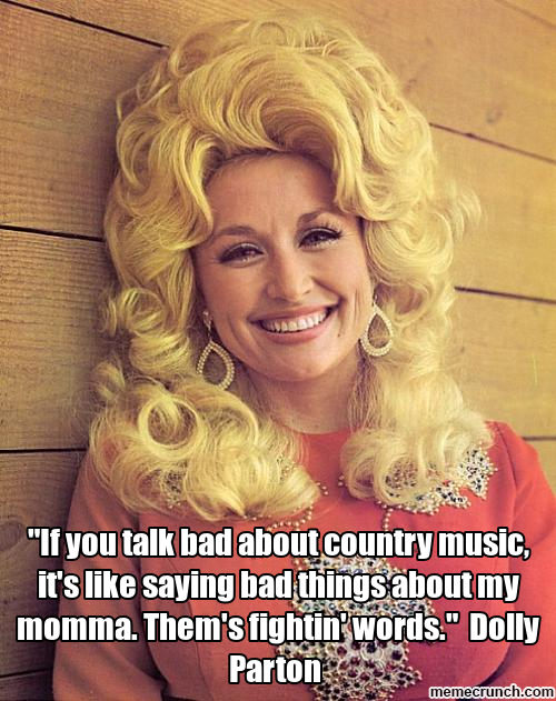 funny country music memes Google Search Dolly parton