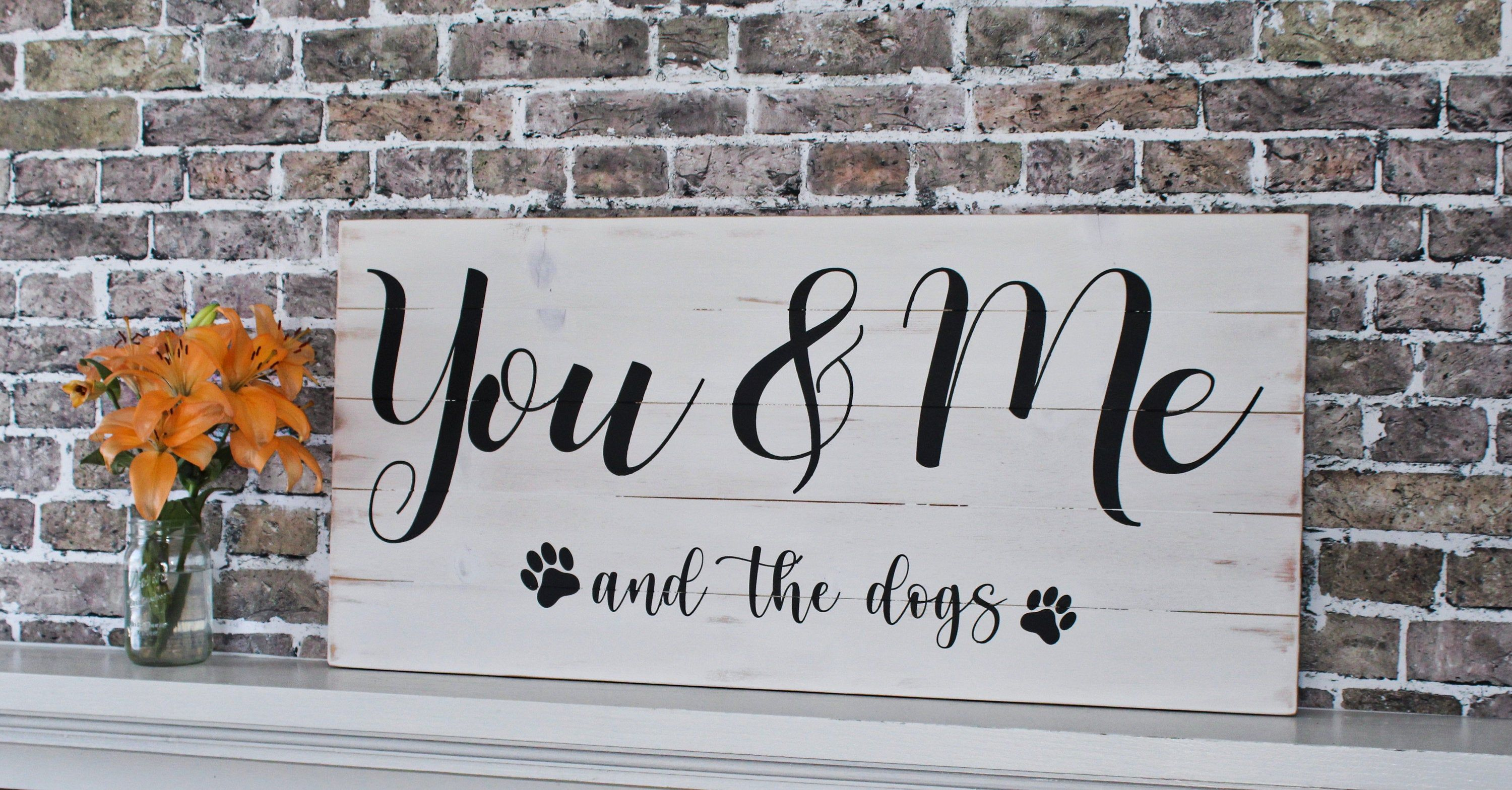 You & Me and the dogsRelationship quotesWedding