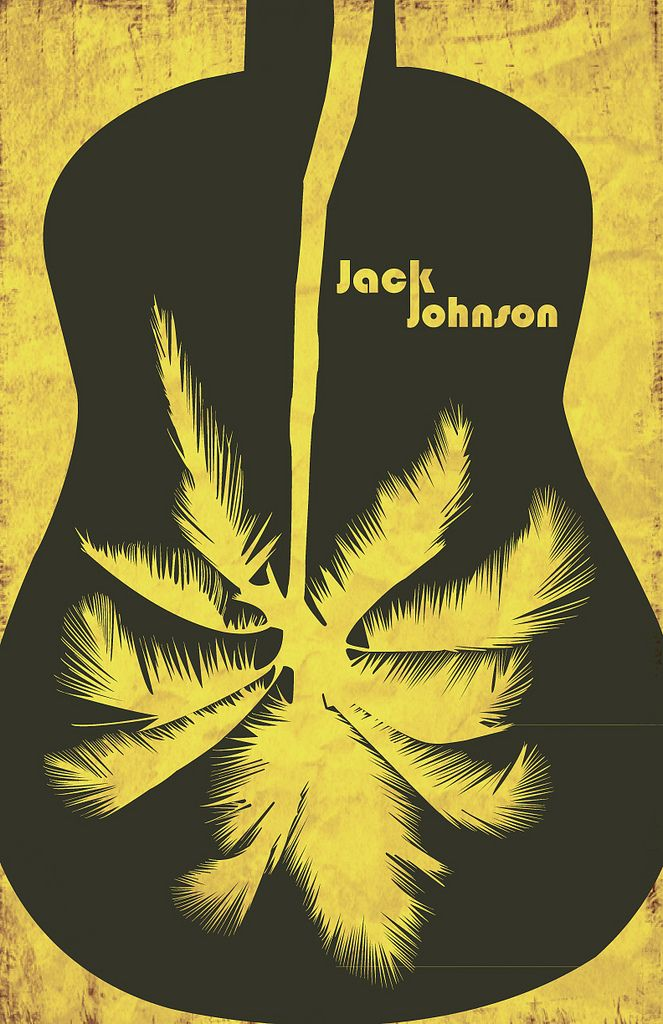 Jack Johnson I Think His Lyrics Are Beautiful True And All That Is Wonderful With Images Jack Johnson Music Poster Jack Johnson Musician