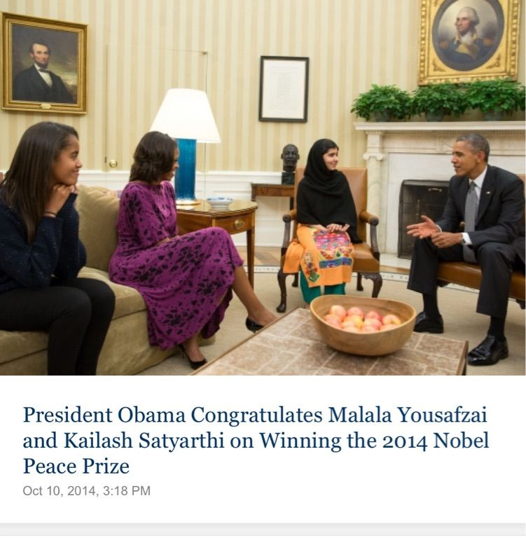 POTUS and family congratulating Malala Yousafzai on winning the Noble Peace Prize.