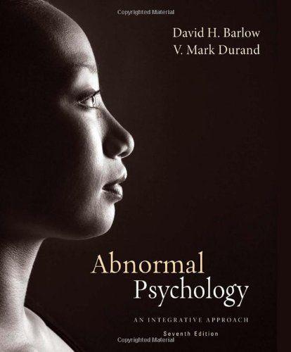 Abnormal Psychology An Integrative Approach Abnormal Psychology Integrative Psychology Disorders