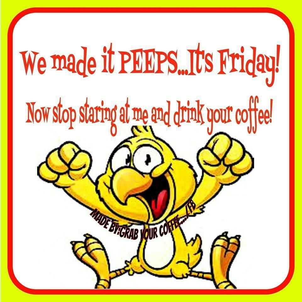 Good morning peeps!