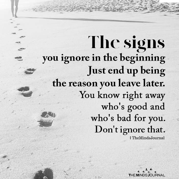 The Signs You Ignore In The Beginning | for jill