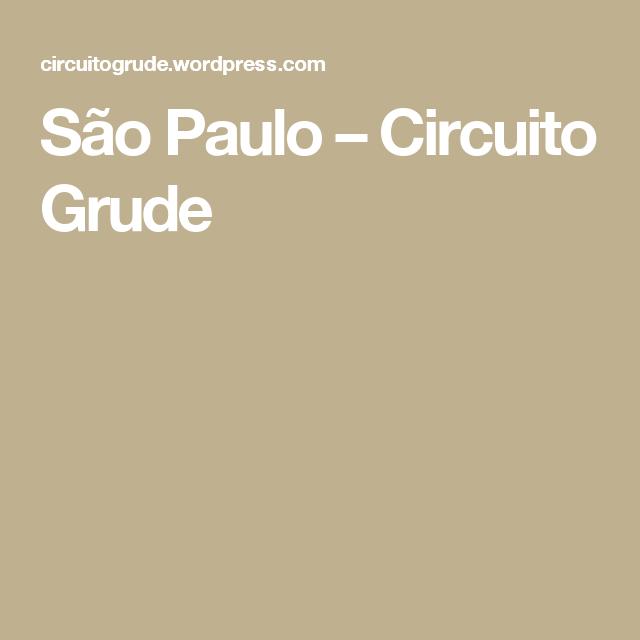 São Paulo – Circuito Grude