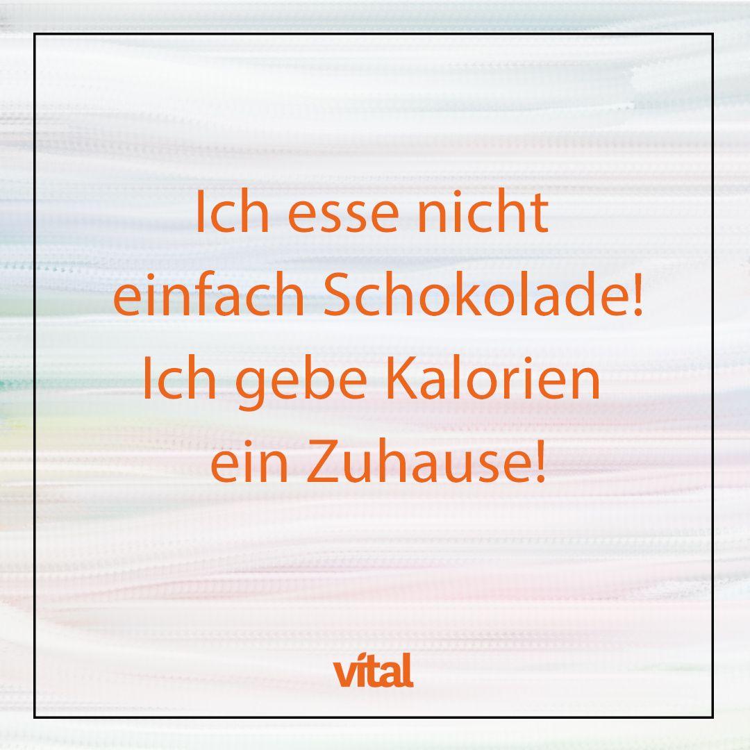 Photo of Spruch Schokolade Kalorien