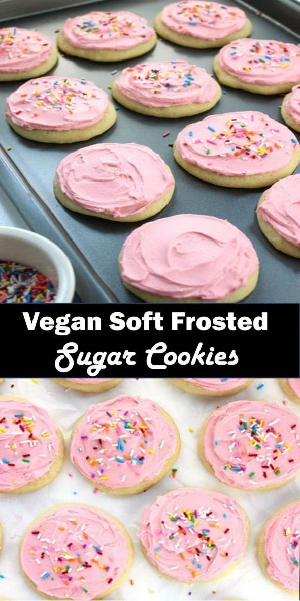 Delicious and healthy family choice special food and drink Vegan Soft Frosted Sugar Cookies Pillowy soft cakey frosted cookies- they are almost like the top of a cupcake that got smushed into a cookie complete with frosting and sprinkles! Decorate them for any occasion birthdays Christmas Halloween Thanksgiving Valentine's day weddings baby showers.