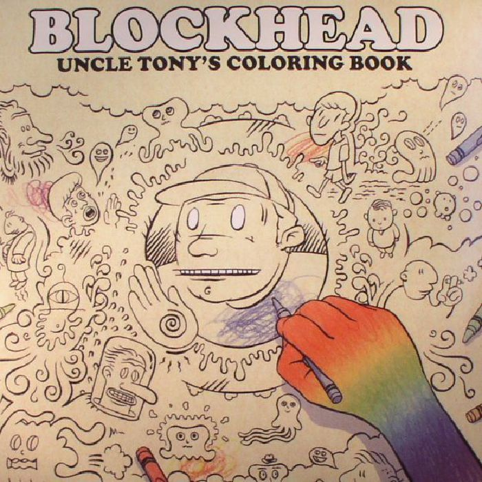 Blockhead - Uncle Tonys Coloring Book (Young Heavy Souls) #music ...