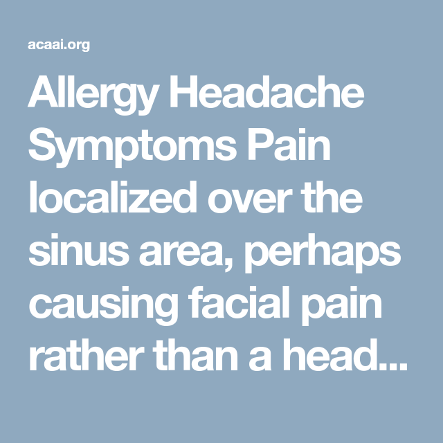 Can You Get Headaches From Allergies Pin On Health