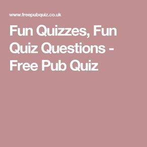 Fun Quizzes Quiz Questions Free Pub