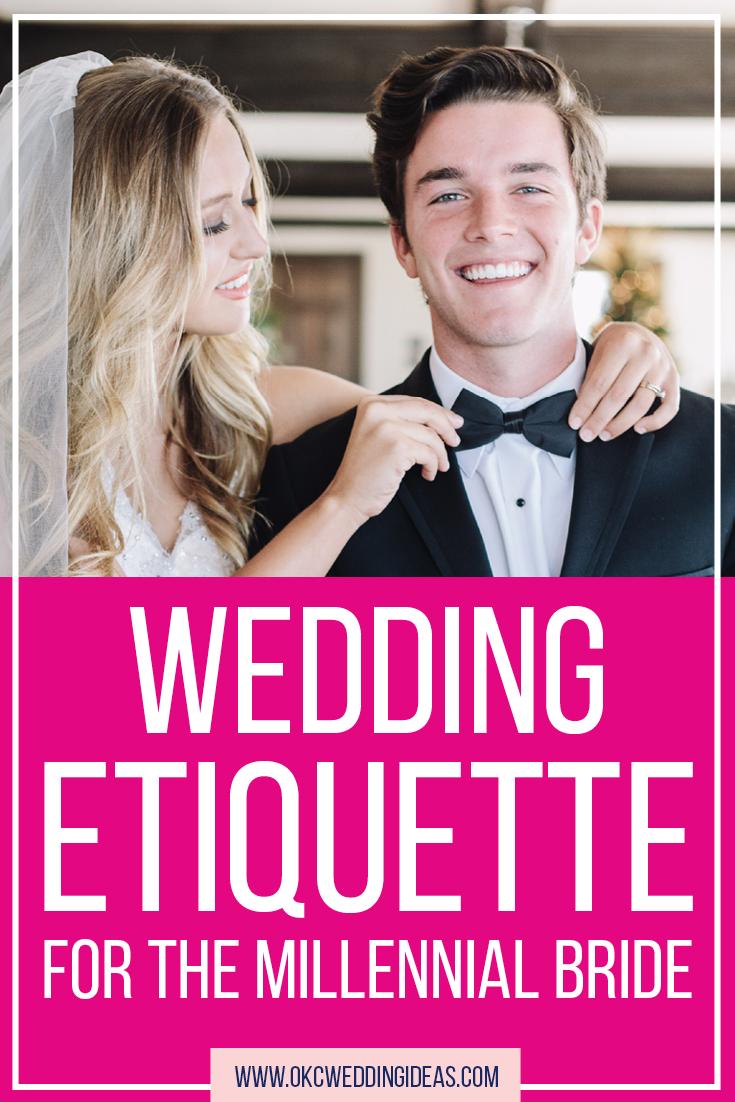 Wedding Etiquette for the Millennial Bride << OKC Wedding Ideas ...