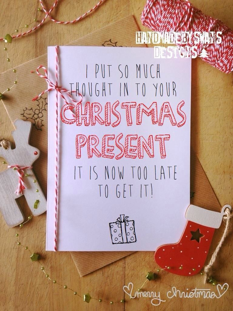 I put so much thought in to your christmas present its too late to i put so much thought in to your christmas present its too late to get it christmas card greeting card funny by handmadebyswans on etsy m4hsunfo