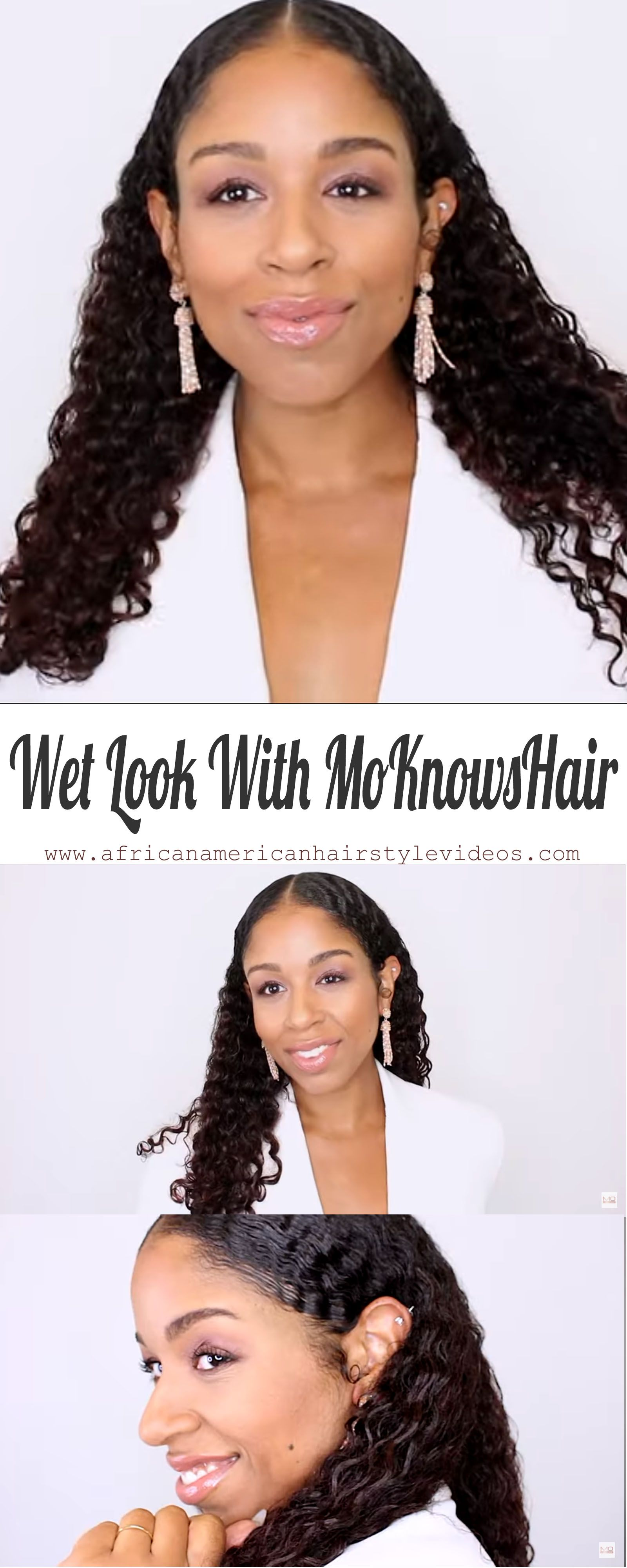 The Wet Look: How MoKnowsHair Creates Gorgeously Defined ...