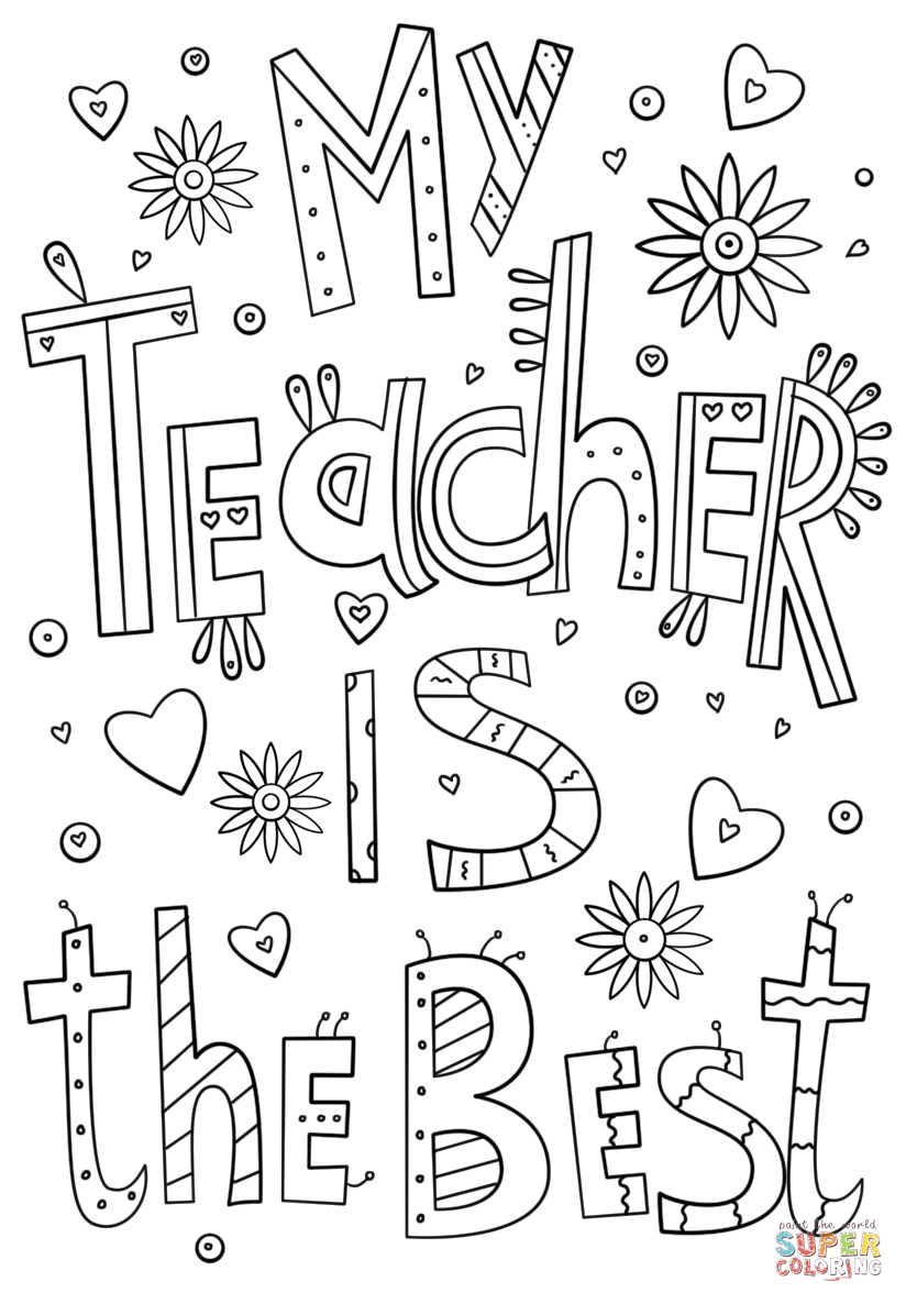 My teacher is the best doodle coloring page from teacher appreciation category select from 29500 printable crafts of cartoons nature animals