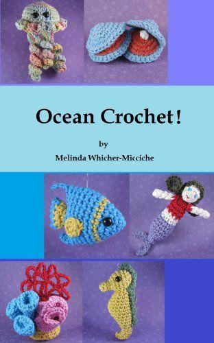 Ocean Crochet! (Quick and Easy Amigurumi Book 3)