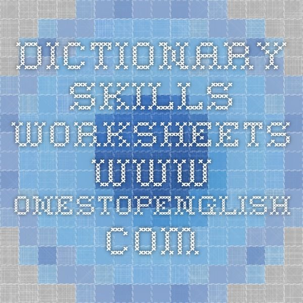 Dictionary skills - worksheets www.onestopenglish.com | Reading and ...