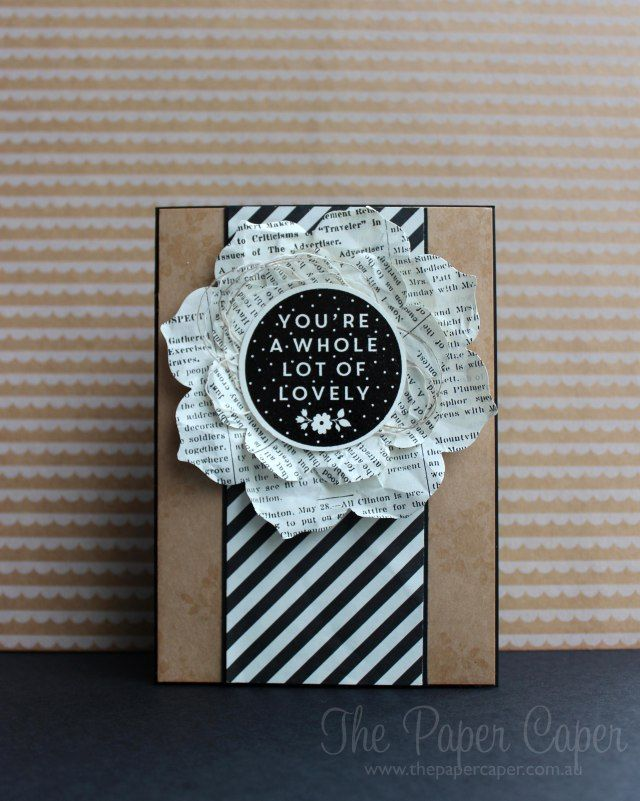 """Whole Lot of Lovely for #TGIFC02. Details @ www.thepapercaper.com.au. Stampin' Up! supplies: A Whole Lot of Lovely hostess set, Typeset DSP, Kraft 12""""x12"""", Black embossing power..."""