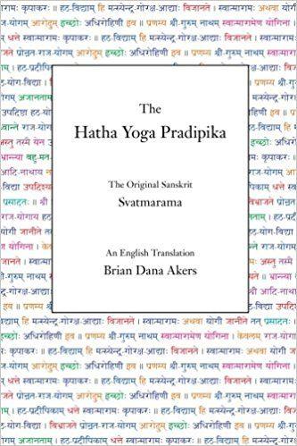 the hatha yoga pradipika svatmarama brian dana akers