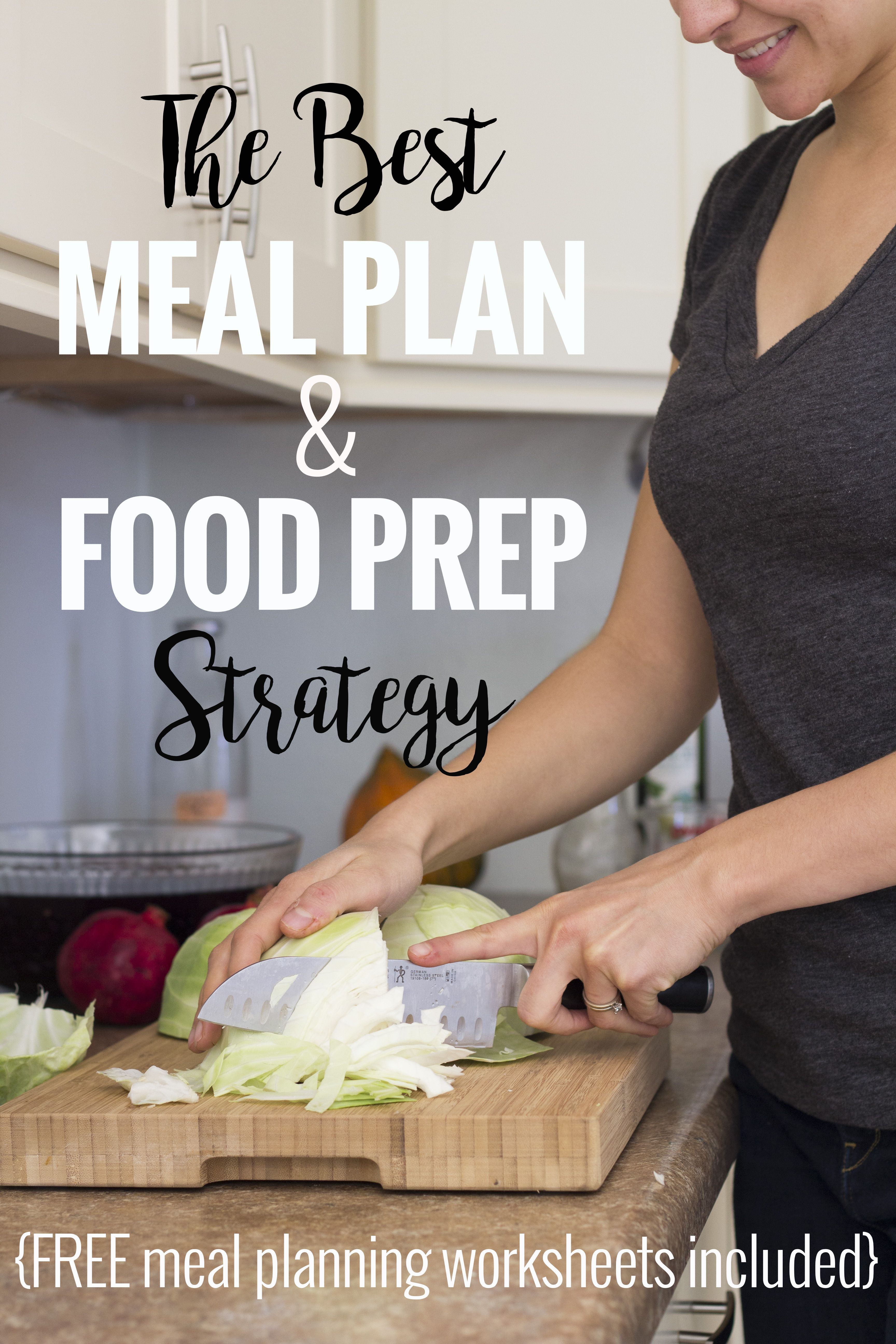 The Best Meal Plan And Food Prep Strategy