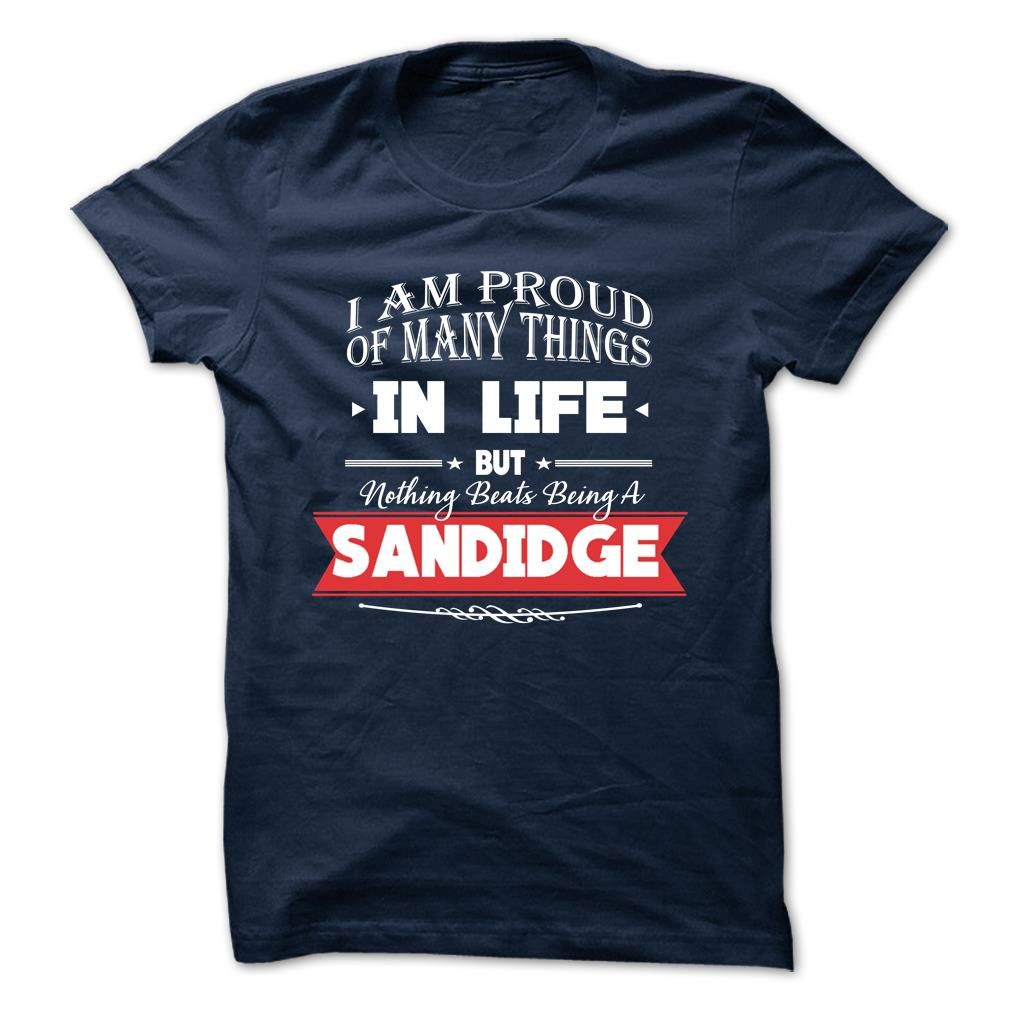 [Hot tshirt name creator] SANDIDGE  Discount Hot  SANDIDGE  Tshirt Guys Lady Hodie  TAG YOUR FRIEND SHARE and Get Discount Today Order now before we SELL OUT  Camping administrators