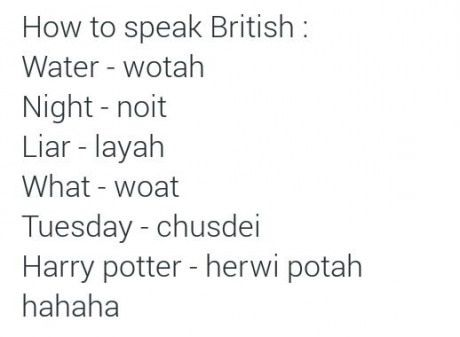 Jokes About British Accents British Accent Words Funny Quotes