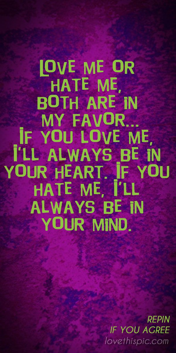 Pin By Jessica Vest On Quotes Quotes Love Quotes Hate
