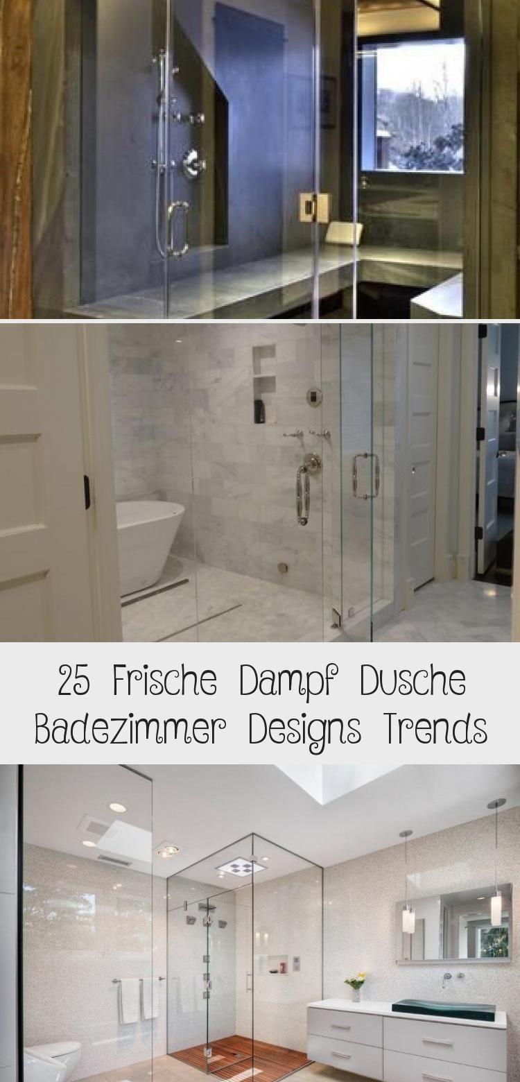 25 Frische Dampf Dusche Badezimmer Designs Trends Badezimmer Design Badezimmer Mit Dusche Badezimmer