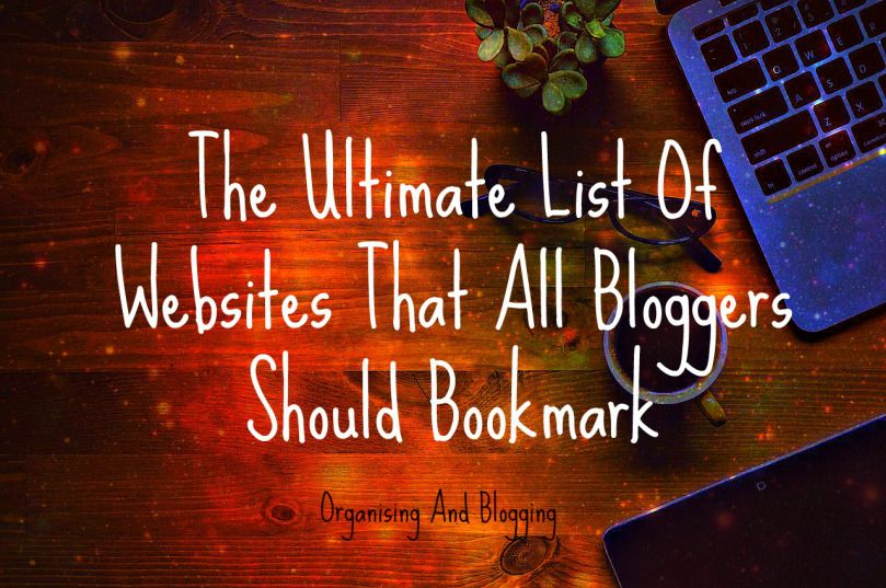 Blogging can be tough. It can be hard work. It can be tiring. So I've put together the ultimate lists of websites that help you blog.