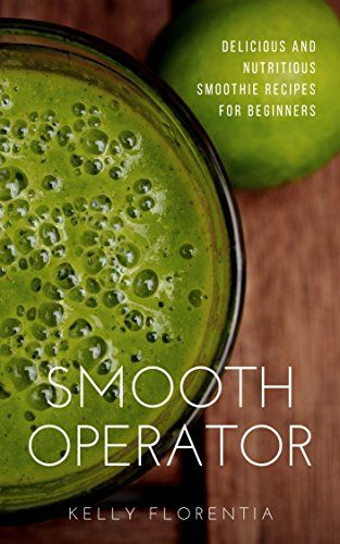 Smooth Operator: 20 Nutritious and Delicious Smoothie Rec... https://www.amazon.co.uk/dp/B01N9N848H/ref=cm_sw_r_pi_dp_x_EexAybAQRY0YQ