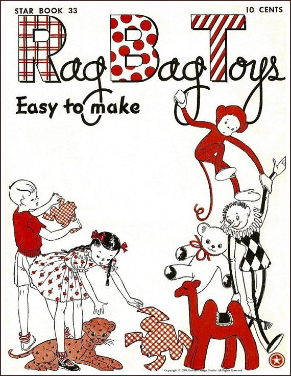 1940\'s Repro- Rag Bag Toys Pattern Book-Felt & Stuffed Animals ...