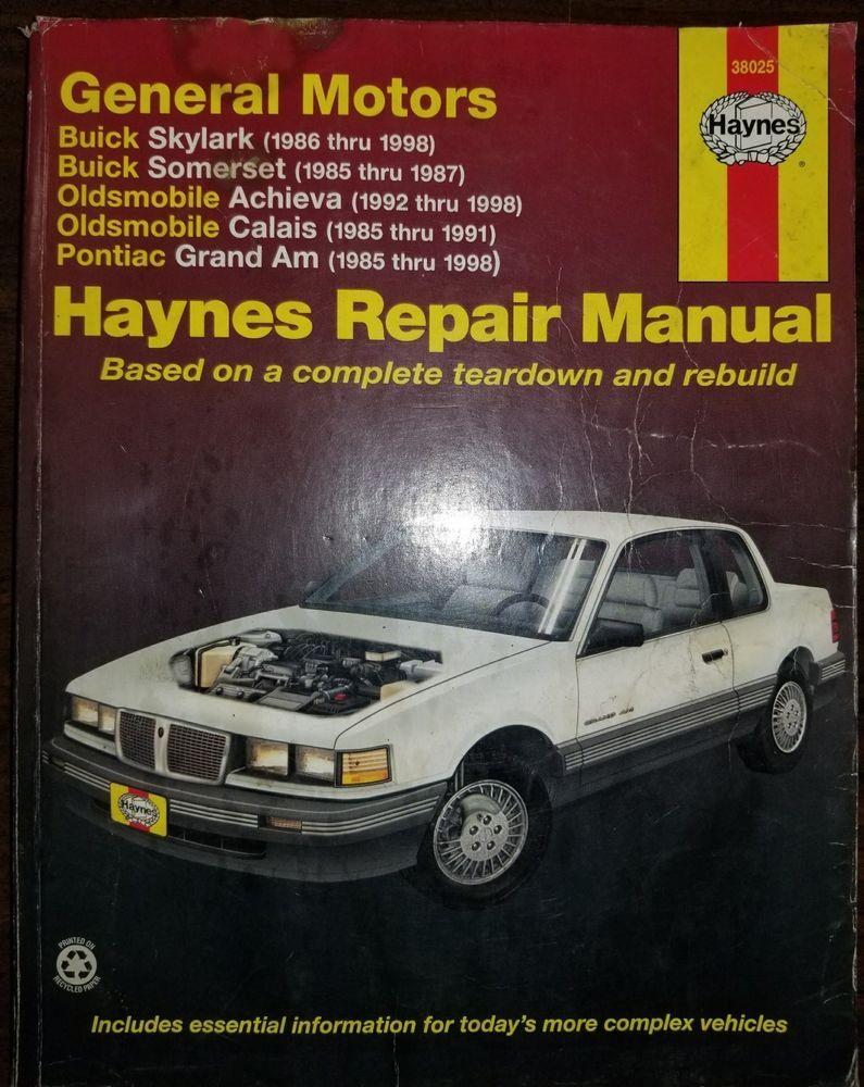Haynes 38025 Repair Manual GM Skylark Somerset Achieva Calais Grand AM 1985- 98 #HaynesPublications