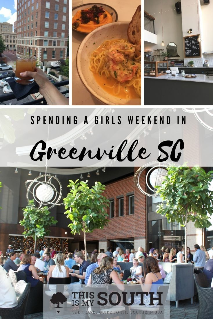 Girlfriend Getaway Guide to Greenville (With images