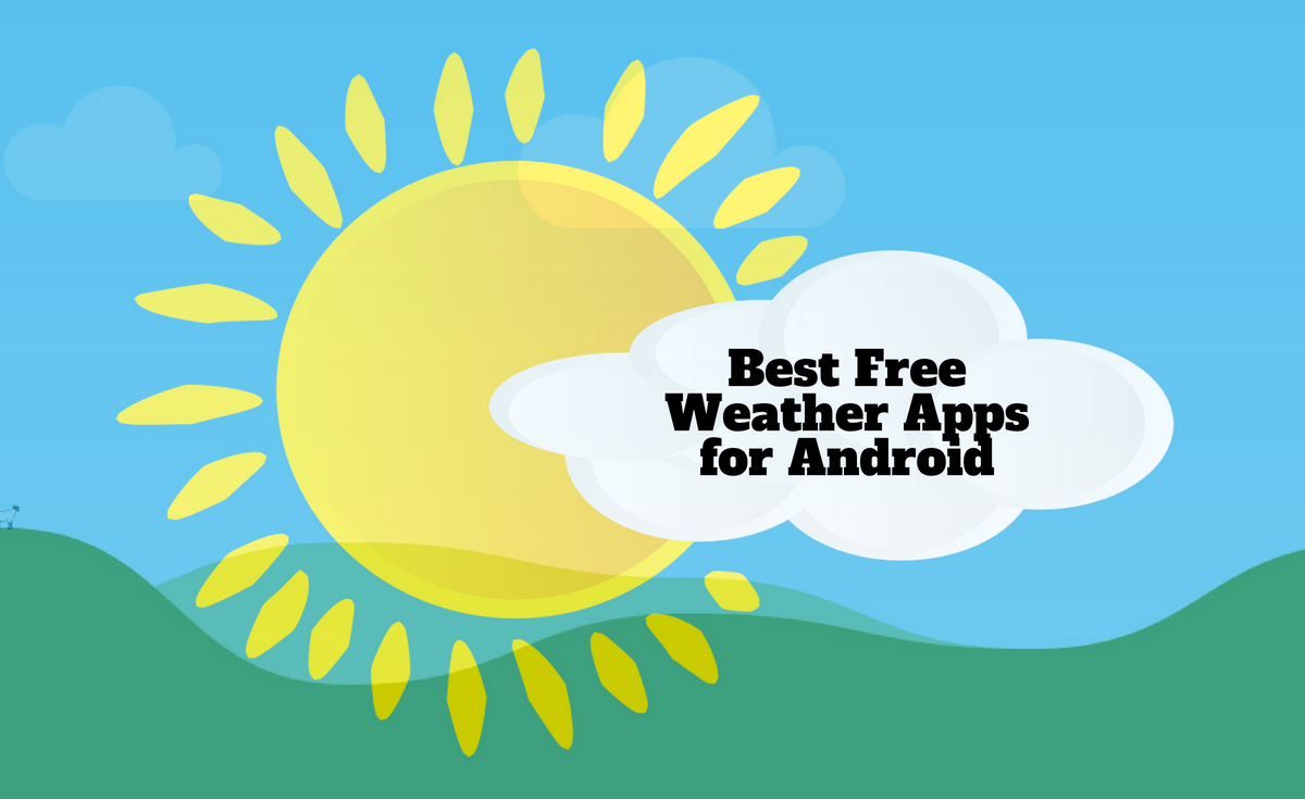 Best free Android weather apps that we have selected in