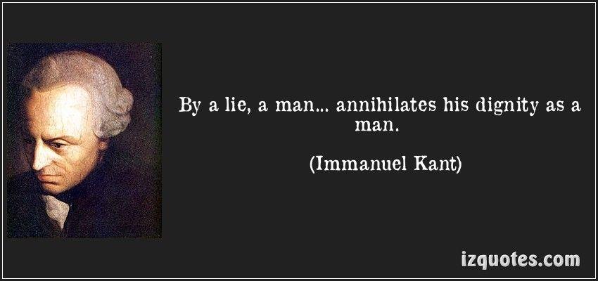 By A Lie A Man Annihilates His Dignity As A Man