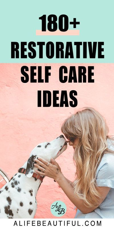 Photo of 180+ Self Care Ideas To Restore Your Energy | A Life Beautiful