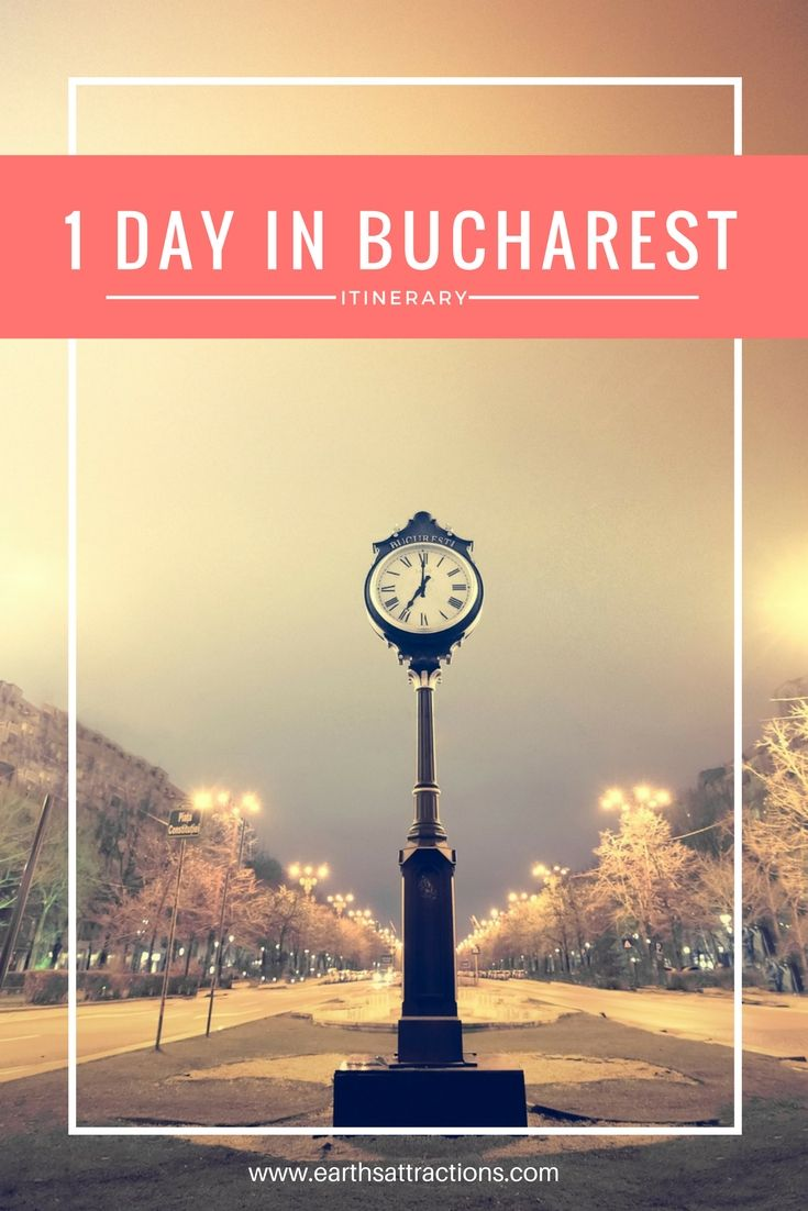 One day in Bucharest: best attractions to include on your travel