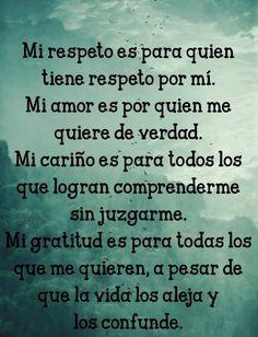 Mi Respeto Mi Amor Mi Carino Mi Gratitud Mensajes